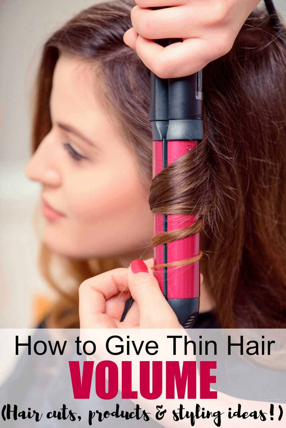 11+ of the Best Tips for Giving Your Thin Hair Volume ...