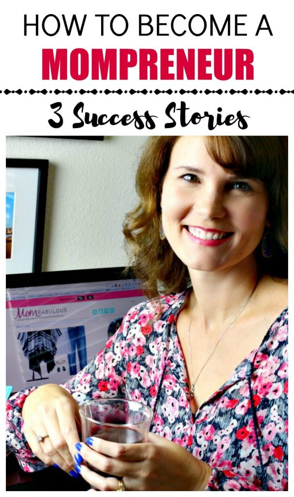 Are you one of the working moms who dream of leaving your current job to work for yourself? Or maybe you're a stay at home mom who's desperate for a creative outlet that will also earn an income. If you're wondering how to become a mompreneur, I'm glad you're here because I think these three success stories will inspire you to go for it!