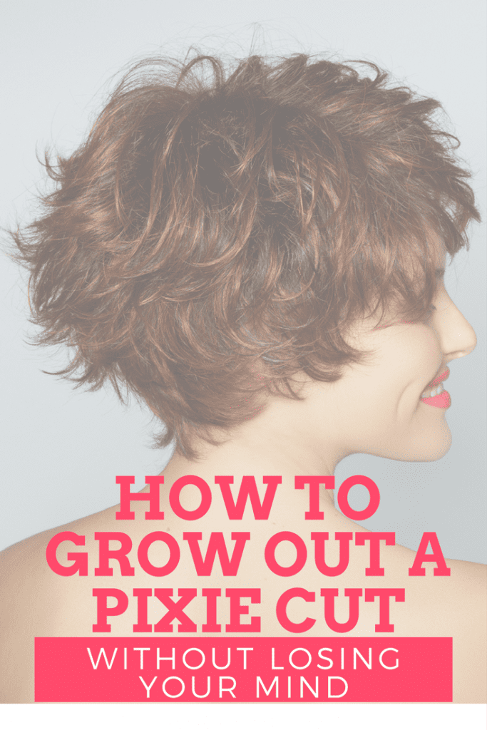 How To Grow Out A Pixie Cut Without Losing Your Mind