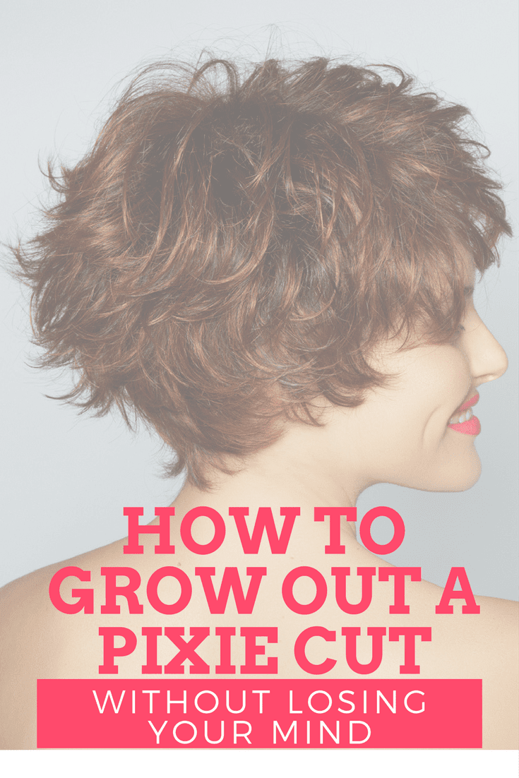 How To Grow Out A Pixie Cut Without Losing Your Mind Mom Fabulous