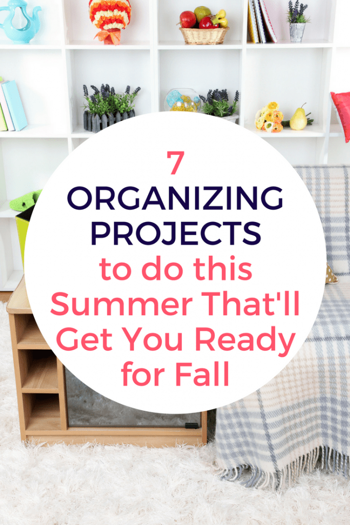 Are you determined to get yourself organized before the busyness of the school year returns? Here are 7 organizing projects you can tackle this summer that will get you ready for fall.