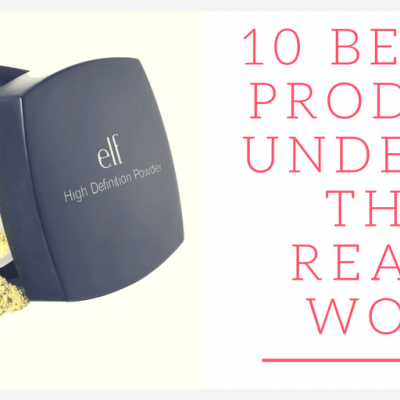 10 Beauty Products Under $10 That Really Work