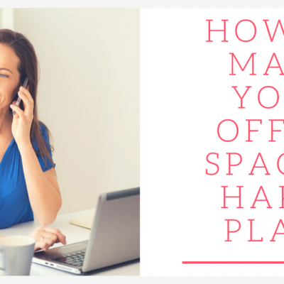 How to Make Your Office Space A Happy Place