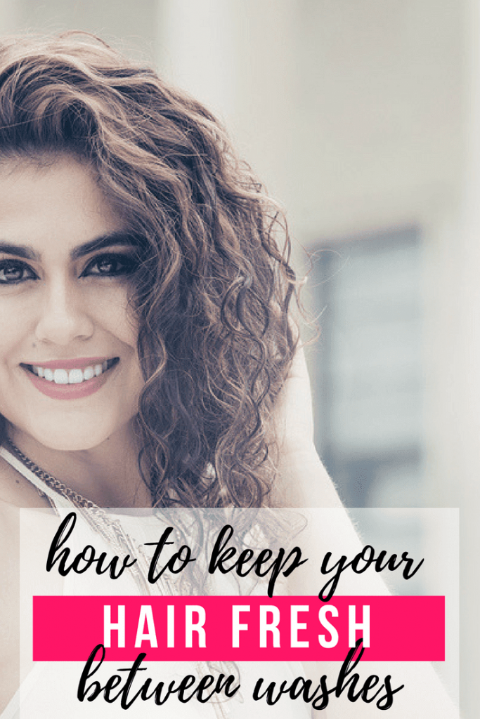 how to keep hair fresh between washes