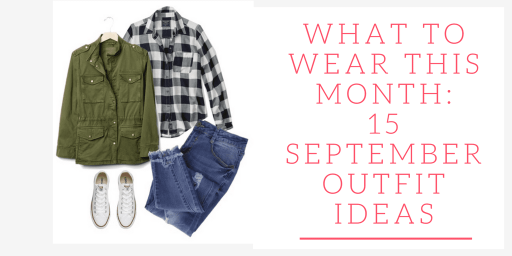 Get some inspiration for what to wear this month with these 15 September Outfit Ideas.