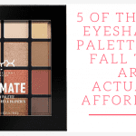 5 of the Best Eyeshadow Palettes for Fall That Are Actually Affordable