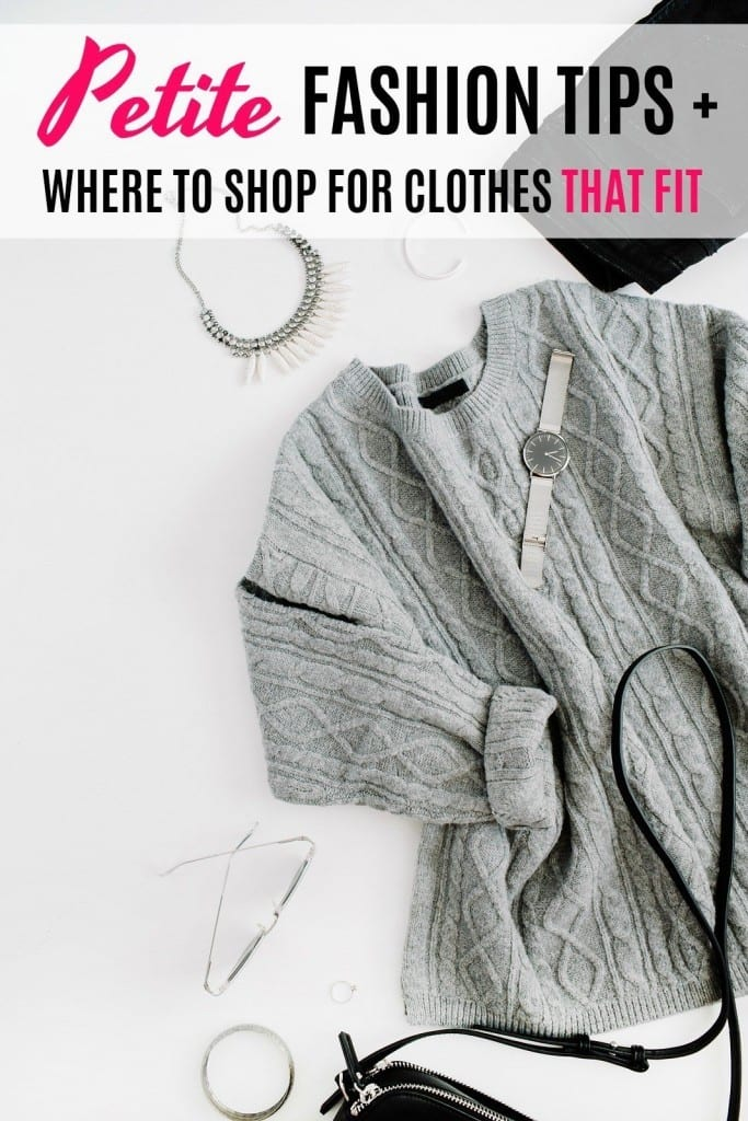 "Are you petite and having major issues getting clothes to fit or finding places to buy petite clothing? It's an issue many woman 5'4"" and under face every time they want to add something to their wardrobe! Check out these petite fashion tips for help, plus a list of the best places to shop for petite clothing."