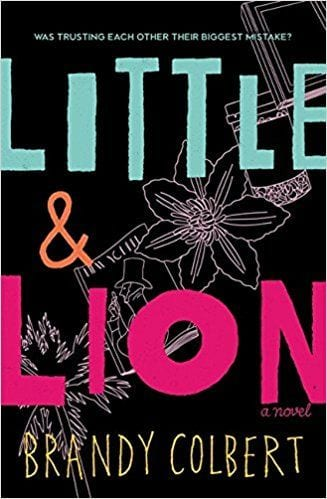 Fiction Books Worth Reading: Little & Lion by Brandy Colbert