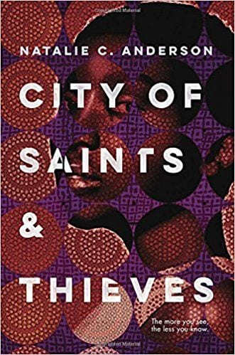 Fiction books worth reading: City of Saints & Thieves by Natalie C. Anderson