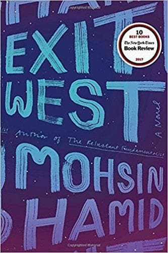 Fiction books worth reading: Exit West by Mohsin Hamid