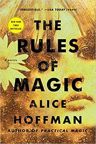 Fiction books worth reading: The Rules of Magic by Alice Hoffman