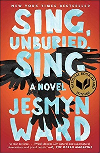Fiction books worth reading: Sing, Unburied, Sing by Jesmyn Ward