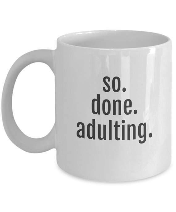 so done adulting mug