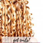 Got Curls? Here are a 5 Curly Hair Hacks You Need to Know