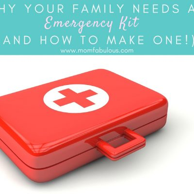 Why Your Family Needs an Emergency Kit (And How to Make One!)