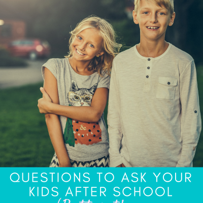 "Questions to Ask Your Kids After School (Better than ""How was your day?"")"