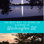 The Best Way to Spend an Evening in Washington DC