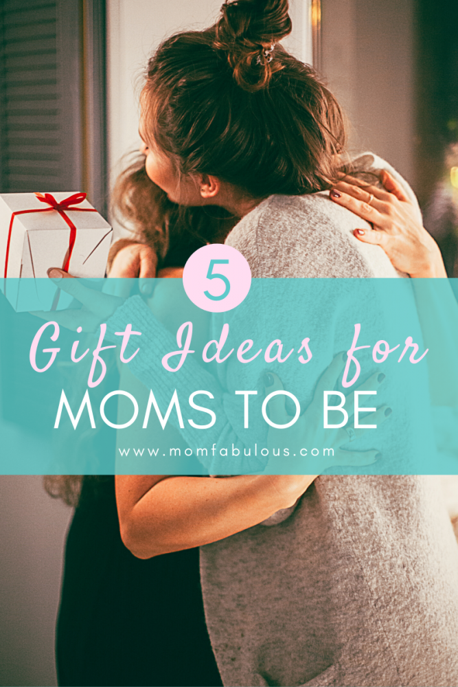 5 Gift Ideas for Moms to Be
